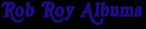 Rob Roy Albums - Collectors Accessories